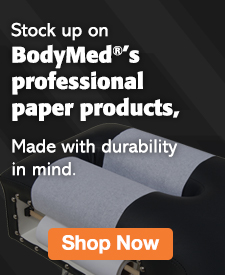 Quarter Page Ad – Stock Up on BodyMed Paper Products – Click to View Page