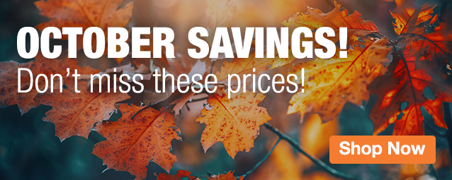 Half Page Ad – October Savings! Don't miss these prices! – Click to View Page