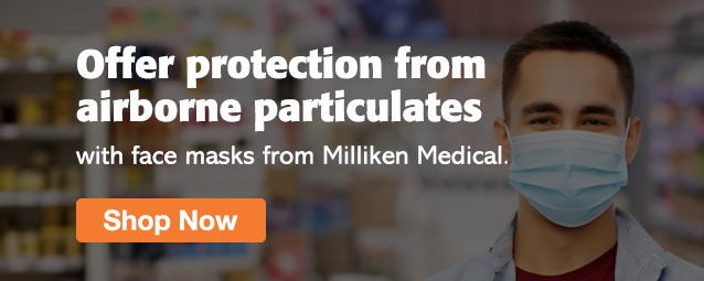 Half Page Ad – Shop Face Masks & More at Milliken Medical – Click to View Page